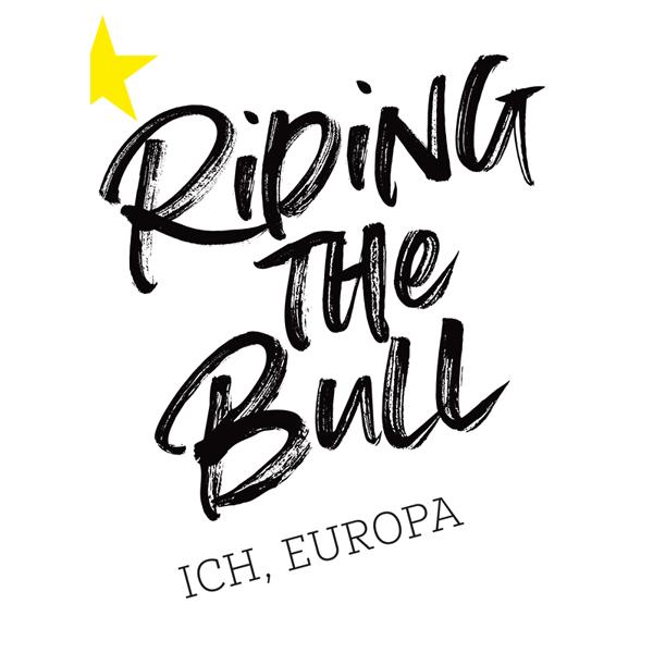 Riding The Bull – Ich, Europa